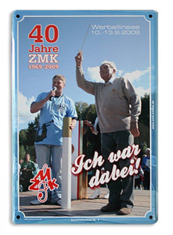 """Blechschild """"40 Jahre ZMK"""""""