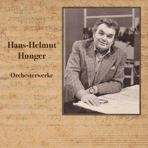 Hans-Helmut Hunger, Orchesterwerke